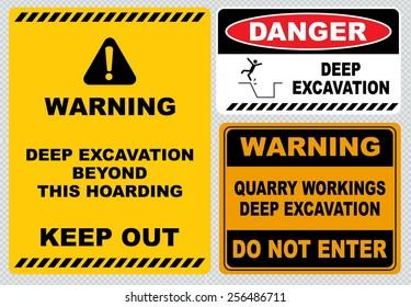 warning deep excavation beyond this hoarding, quarry workings, danger deep excavation
