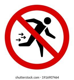 Warning do not run sign and symbol graphic design vector illustration