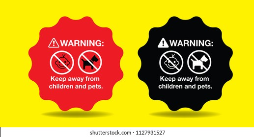 warning Keep away from children and pets sticker or tag-label, vector eps 10.