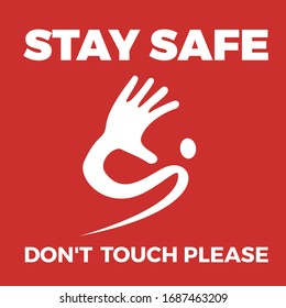 Warning label Coronavirus with hand. Don't touch please, stay safe. Vector illustration
