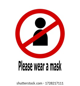 Warning label Please wear a face mask before entering the area.Wearing a mask to avoid covid-19