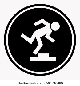 Warning logo sign with stumbling person because of doorstep. Caution emblem warning about high threshold. Vector colorless illustration in flat design of round black symbol with white human silhouette