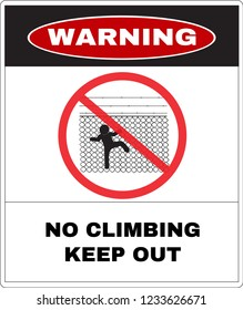 Warning message board, Do not climbing the chain link fence. Not Allowed Sign, warning symbol, road symbol sign and traffic symbol design concept, vector illustration.
