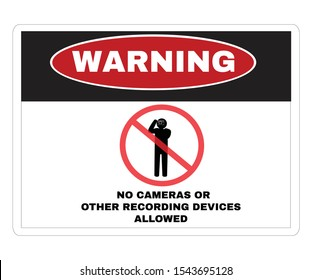 Warning Message Board, message NO CAMERAS OR OTHER RECORDING DEVICES ALLOWED, Not Allowed Sign, vector illustration.