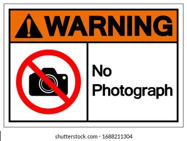 Warning No Photograph Symbol Sign, Vector Illustration, Isolate On White Background Label .EPS10