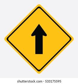 Warning One way,go straight traffic sign