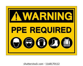 Warning PPE. Required Symbol Sign,Vector Illustration, Isolated On White Background Label. EPS10