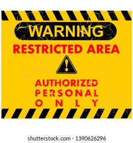 warning, restricted area, sign vector
