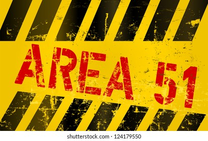"""warning sign """" area 51 """""""