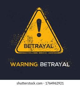 Warning sign (betrayal), vector illustration.