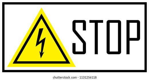 Warning sign of danger. Electricity. You can use it for a banner, flyer, sticker, website.