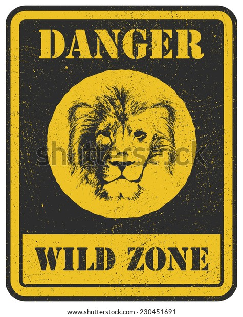 warning sign. danger signal with lion head