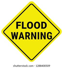 Warning Sign Flood Warning. Flash Flood Watch.