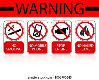 Warning sign for gas and petroleum industrial.Hazard prevention sign form any accumulate accident.Do not smoking, mobile phone and naked flame warning sign.