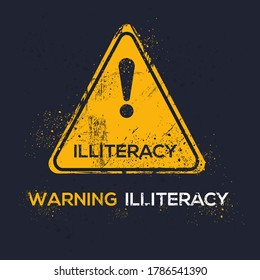 Warning sign (illiteracy), vector illustration.