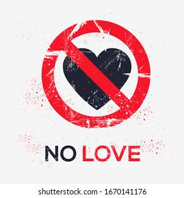 No Love Images Stock Photos Vectors Shutterstock