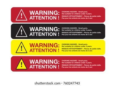 warning sticker English and French Bilingual , CHOKING HAZARD - Small parts. Not for children under 3 yrs and RISQUE D'ÉTOUFFEMENT - Pièces de petite taille. Pas pour les enfants de moins de 3 ans