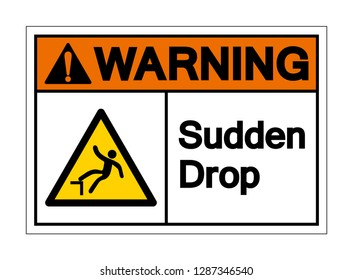 Warning Sudden Drop Symbol Sign,Vector Illustration, Isolated On White Background Label. EPS10