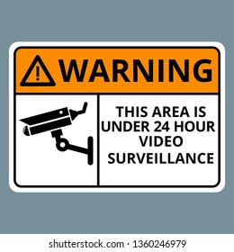 Warning This Area is Under 24 Hour Video Surveillance Sign on soft gray background