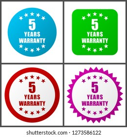 Warranty guarantee 5 year vector icon set. Flat design web icons in eps 10. Colorful internet buttons in four versions
