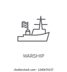 Warship linear icon. Modern outline Warship logo concept on white background from army and war collection. Suitable for use on web apps, mobile apps and print media.