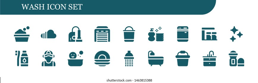 wash icon set. 18 filled wash icons.  Collection Of - Bathtub, Soundcloud, Vacuum, Garage, Bucket, Wash, Dishwasher, Gas station, Clean, Tooth Brush, Plumber, Shower, Dish, Bath