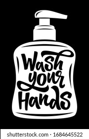 Wash your hands hand drawn vector lettering. Coronavirus Covid-19 awareness. Wash your hands quote vector illustration. Quarantine motivational phrase.