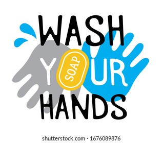 Wash your hands to prevent corona virus infection.  Warning sign with message - vector illustration. Simple messege for peopele to stay safe while pandemic going.