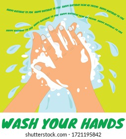 Wash your hands song, happy birthday 2 times, wash your hands in 20 seconds, happy birthday to you, hand sanitize, hand hygiene clean your hands campaign
