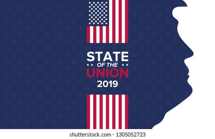 Washington, D.C. / USA - February 5, 2019: State of the Union in United States. Annual deliver from the President of the US address to Congress. Speech President. Poster, banner or background