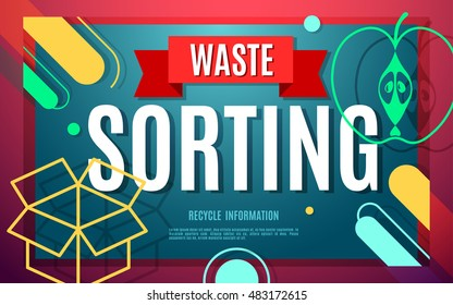 Waste sorting flat banner with symbols and text. Vector concept illustration template, waste separation poster modern design.