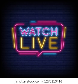 Watch Live tag neon sign  Neon Text Watch Live. Online View. Vector illustration With Brick Wall Background
