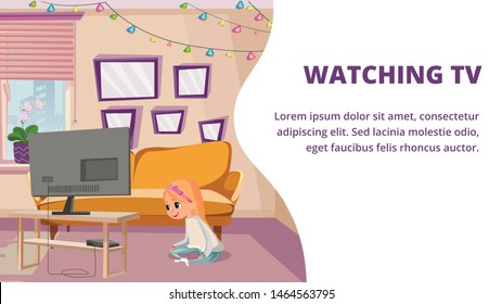 Watching TV Banner. Little Girl Sitting on Floor Living Room, Tv Screen Film Movie Vector Illustration. Apartment Interior, Furniture, Couch Sofa. Television Program, Series, Cartoons