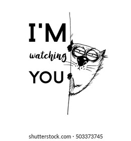 I'm watching you poster. Funny cat illustration