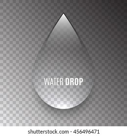 Water drop on transparent background. Clear liquid. 3D. Vector illustration.