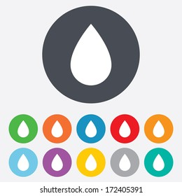 Water drop sign icon. Tear symbol. Round colourful 11 buttons. Vector