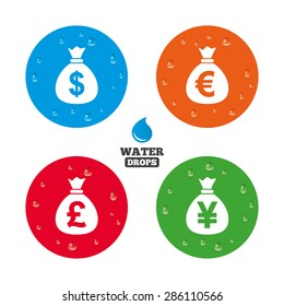 Water drops on button. Money bag icons. Dollar, Euro, Pound and Yen symbols. USD, EUR, GBP and JPY currency signs. Realistic pure raindrops on circles. Vector