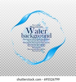 Water frame. Splashes of water on a transparent background. Element for your design. Vector illustration.