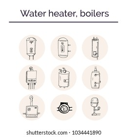 Water heater, boilers hand drawn doodle set. Sketches. Vector illustration for design and packages product. Symbol collection.