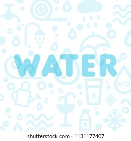 Water icons background. Translucent word water. Vector illustration, flat design