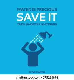 Water is precious-Save it-Take shorter showers-vector concept