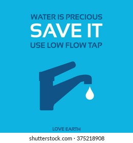 Water is precious-Save it-Use low-flow tap-vector concept