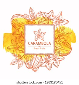 Watercolor background with star fruit: carambola fruit, leaves and slice of carambola. Vector hand drawn illustration.