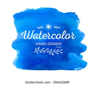 Watercolor colorful round spot. Watercolour painting. Highly detailed vector watercolor blue stain.