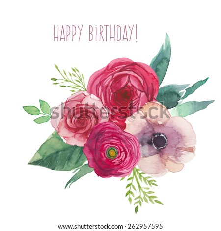 Watercolor Happy Birthday Card With Flowers Bouquet Hand Painted Isolated Posy Roses Ranunculus