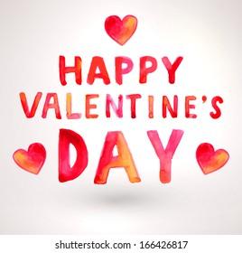 Watercolor Happy Valentines Day Lettering. Aqurelle Holiday Vector Design.