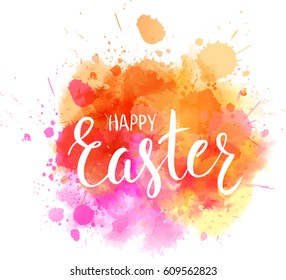 """Watercolor imitation background with handwritten modern calligraphy message """"Happy Easter"""". Vector illustration."""