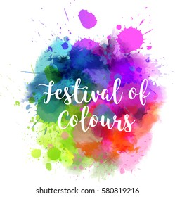 """Watercolor imitation multicolored background with """"Festival of colours"""" message. Indian spring Holi festival."""