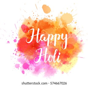 "Watercolor imitation multicolored background with ""Happy Holi"" handwritten message. Indian spring festival. Vector illustration."