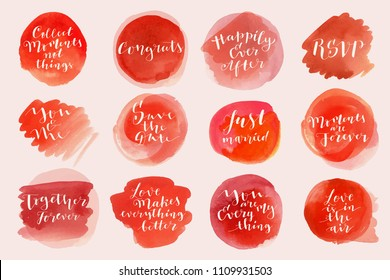 Watercolor Love and Marriage lettering phrases, quotes, greetings. Modern calligraphy, bouncy hand lettering. You And Me, Collect Moments, Just Married, Together Forever, Love Is In The Air. Vector